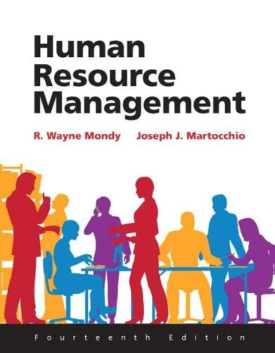 Human Resource Management: (14th Edition): Mondy, R. Wayne