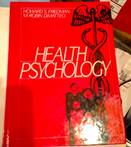 Health Psychology: Howard S. Friedman,