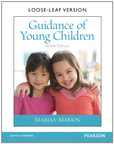 Guidance of Young Children, Loose-Leaf Version (9th Edition): Marion, Marian C.