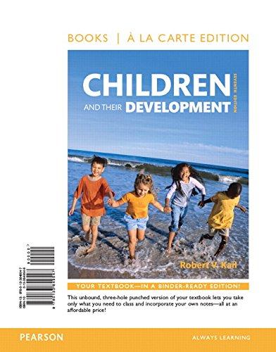 9780133849547: Children and Their Development, Books a la Carte Edition (7th Edition)