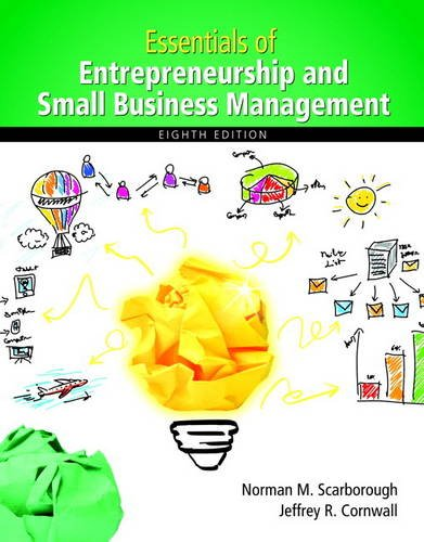 Essentials of Entrepreneurship and Small Business Management: Scarborough, Norman M.;