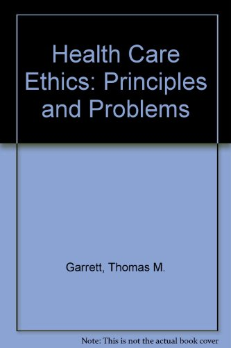 9780133850635: Health Care Ethics: Principles and Problems