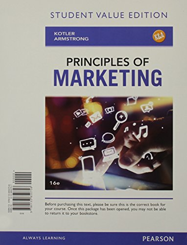 Principles of Marketing, Student Value Edition (16th: Kotler, Philip T.;