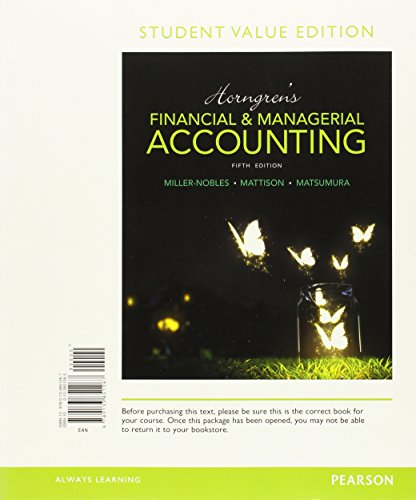 9780133851267: Horngren's Financial & Managerial Accounting, Student Value Edition (5th Edition)