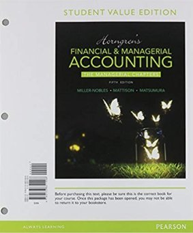 9780133851496: Horngren's Financial & Managerial Accounting, The Managerial Chapters, Student Value Edition (5th Edition)