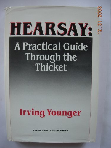9780133851700: Hearsay: A Practical Guide Through the Thicket
