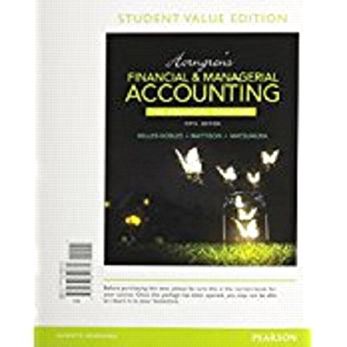 9780133851731: Horngren's Financial & Managerial Accounting, The Financial Chapters, Student Value Edition (5th Edition)