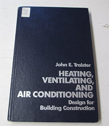 9780133851960: Heating, Ventilating, and Air Conditioning: Design for Building Construction