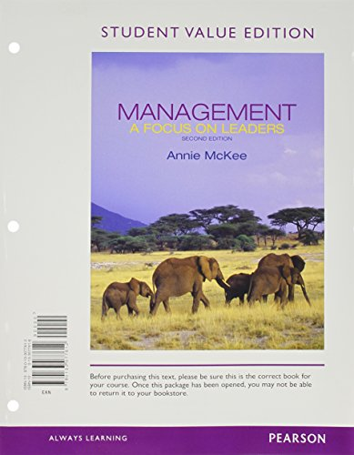 Management: A Focus on Leaders, Student Value: McKee, Annie