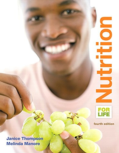 Nutrition for Life (4th Edition) 9780133853360 For graduate and undergraduate nutrition students   Understanding and applying nutrition to everyday life   The Fourth Edition of Nutrit