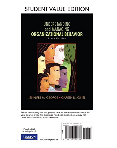 UNDERSTANDING AND MANAGING ORGANIZATIONAL BEHAVIOR LL W/: GEORGE