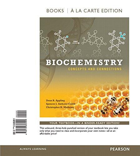 Biochemistry: Concepts and Connections, Books a la: Appling, Dean R.;
