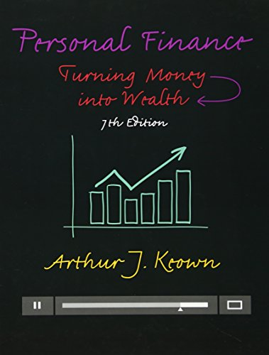 9780133856439: Personal Finance: Turning Money into Wealth (7th Edition) (Prentice Hall Series in Finance)
