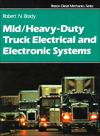 9780133856590: Mid/Heavy Duty Truck Electrical & Electronic Systems