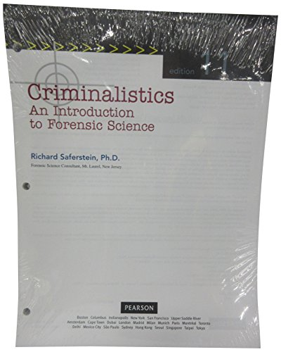 Criminalistics: An Introduction to Forensic Science Student: Richard Saferstein