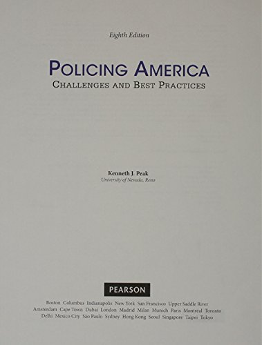 9780133858143: Policing America: Challenges and Best Practices, Student Value Edition (8th Edition)