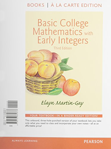 9780133858266: Basic College Math w/Early Integers Books a la Carte Edition Plus NEW MyLab Math with Pearson eText - Access Card Package (3rd Edition)