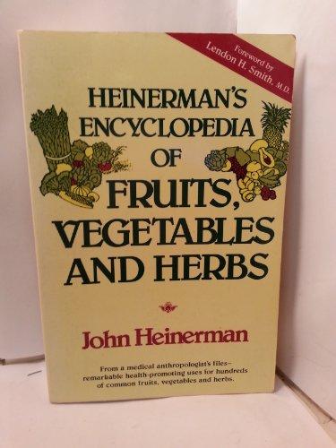 Heinerman's Encyclopedia of Fruits, Vegetables and Herbs (0133858405) by John Heinerman