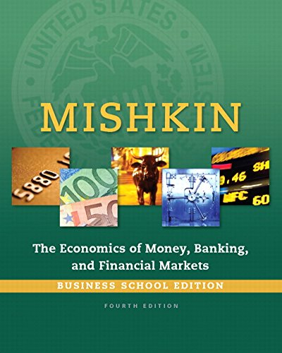 9780133859805: The Economics of Money, Banking and Financial Markets, Business School Edition (The Pearson Series in Economics)