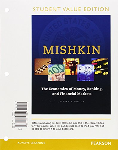 Economics of Money, Banking and Financial Markets,: Mishkin, Frederic S.
