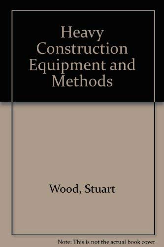 9780133860863: Heavy Construction Equipment and Methods