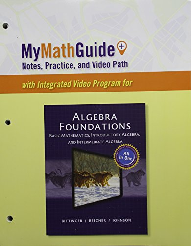 9780133861389: MyMathGuide: Notes, Practice, and Video Path for Algebra Foundations: Basic Math, Introductory and Intermediate Algebra