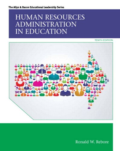 9780133861808: Human Resources Administration in Education, Enhanced Pearson eText with Loose-Leaf Version -- Access Card Package (10th Edition) (Allyn & Bacon Educational Leadership)