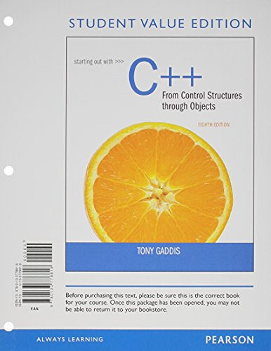 9780133862232: Starting Out with C++ from Control Structures to Objects, Student Value Edition plus MyProgrammingLab with Pearson eText -- Access Card Package (8th Edition)