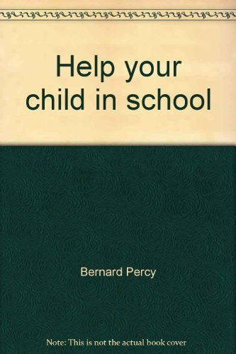 9780133862270: Help your child in school (A Spectrum book)