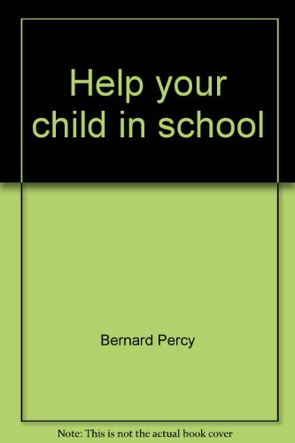 9780133862355: Help your child in school (A Spectrum book)