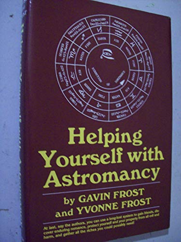9780133862430: Helping yourself with astromancy
