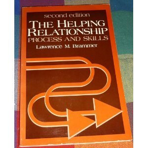9780133862508: The helping relationship: Process and skills (Prentice-Hall series in counseling and human development)