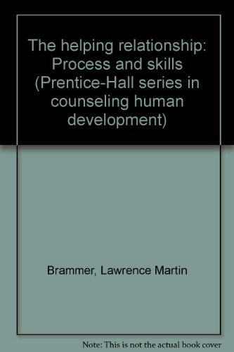 9780133862683: The helping relationship: Process and skills (Prentice-Hall series in counseling and human development)