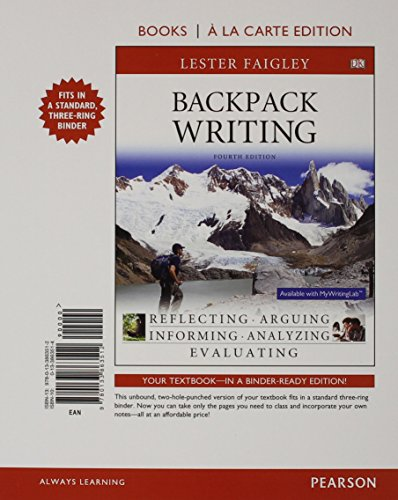 9780133863512: Backpack Writing, Books a la Carte Edition (4th Edition)