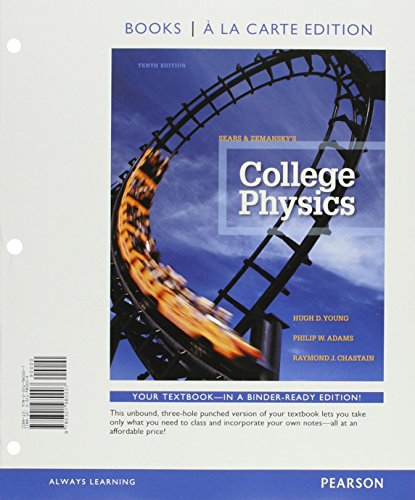 9780133863710: College Physics, Books a la Carte Plus MasteringPhysics with eText -- Access Card Package (10th Edition)