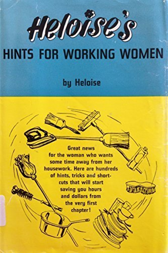9780133863833: Heloise's Hints for Working Women