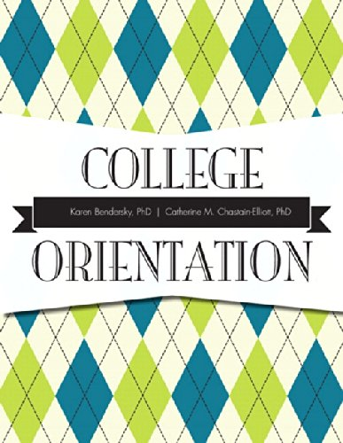 College Orientation Plus NEW MyStudentSuccessLab -- Access Card Package: Bendersky PhD, Karen; ...