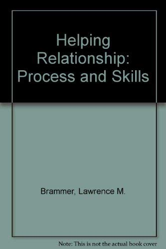 9780133864342: Helping Relationship: Process and Skills