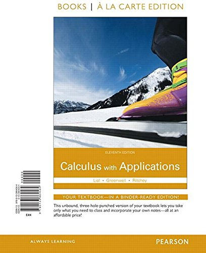 9780133864564: Calculus with Applications Books a la Carte Edition (11th Edition)