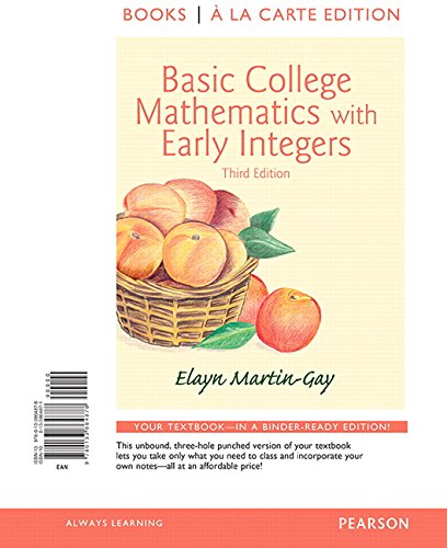 9780133864878: Basic College Mathematics with Early Integers, Books a la Carte Edition (3rd Edition)