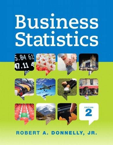 Business Statistics Plus NEW MyLab Statistics with: Robert A. Donnelly