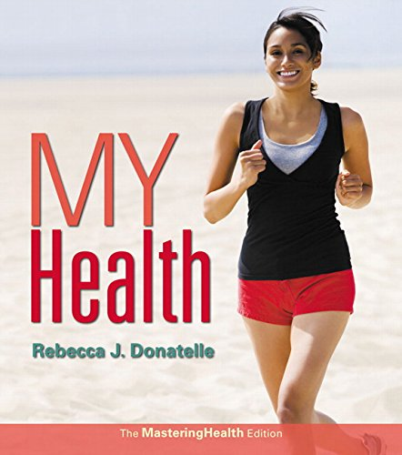 My Health: The MasteringHealth Edition Plus MasteringHealth with Pearson eText - Access Card ...