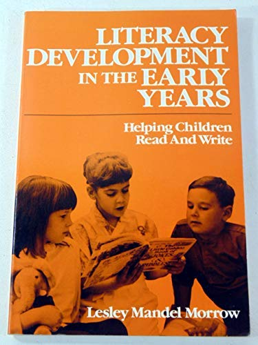 9780133865417: Literacy Development in the Early Years: Helping Children Read and Write
