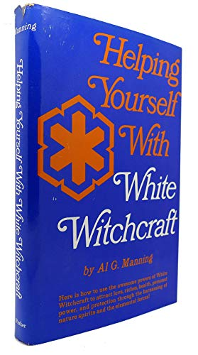 9780133865653: Helping Yourself With White Witchcraft (1st Edition)