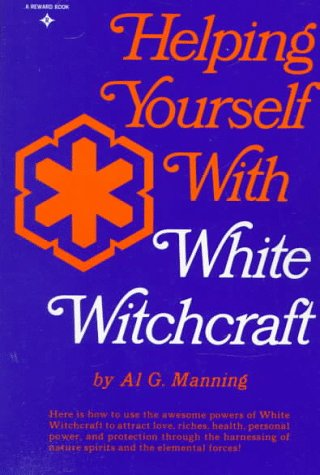 9780133865738: Helping Yourself with White Witchcraft (Reward Book)