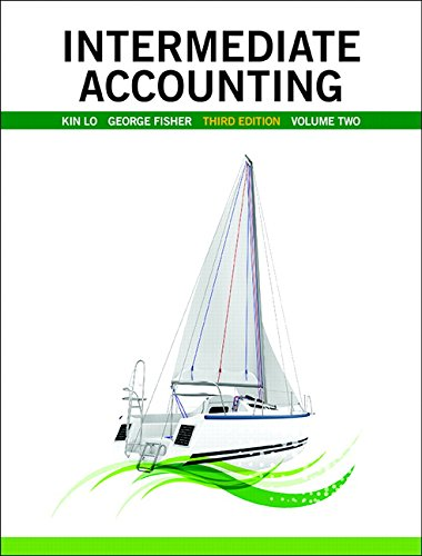 Intermediate Accounting, Vol. 2 (3rd Edition): Kin Lo (Author),