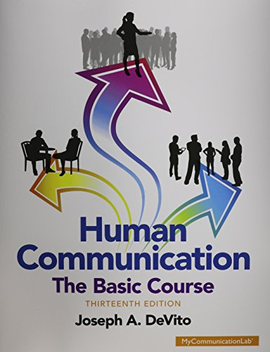 9780133866384: Human Communication: The Basic Course (13th Edition)