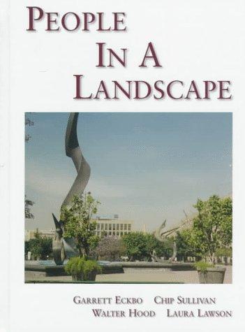 People in a Landscape (0133866408) by Eckbo, Garrett; Lawson, Laura; Hood, Walter; Sullivan, Chip