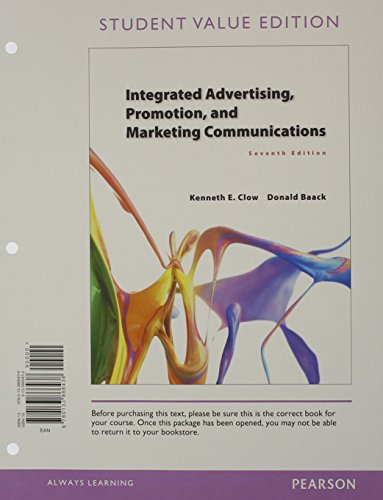 Integrated Advertising, Promotion, and Marketing Communications, Student: Clow, Kenneth E.;