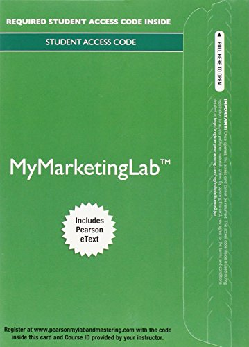 9780133866971: MyLab Marketing with Pearson eText -- Standalone Access Card -- for Integrated Advertising, Promotion, and Marketing Communications (My Marketing Lab)
